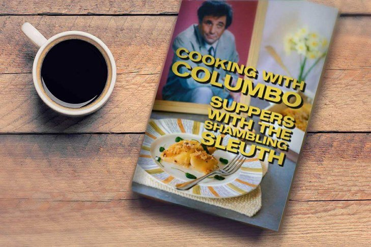 Cooking with Columbo cookbook